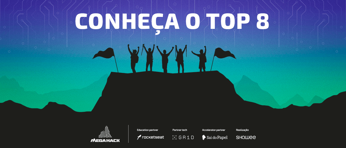 Confira o Top 8 do Mega Hack 5.0!